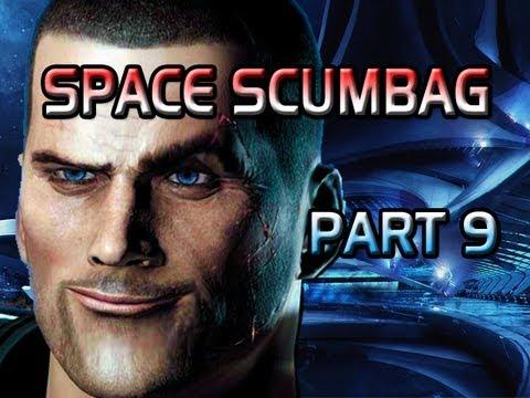 Space Scumbag - Part 9 (Sex Skills)
