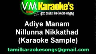 Adiye Manam Nilluna Nikkadhadi Karaoke