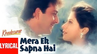 Mera Ek Sapna Hai Lyrical Video | Khoobsurat | Sanjay Dutt, Urmila