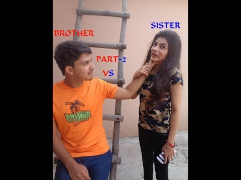 Brother VS Sister Part-2|| funny video By KalakaarFilms||