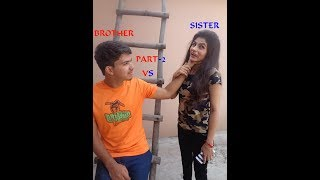 Brother VS Sister|| funny video By KalakaarFilms||