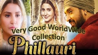 Phillauri Movie Bollywood Full Box office collection or Worldwide Collection 2017 |