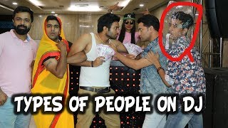 TYPES OF PEOPLE ON DJ - | BakLol Video |