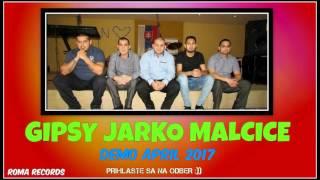 GIPSY JARKO MALCICE - CEKAJ MILA 2017