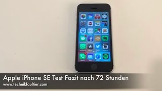 Apple iPhone SE Test Fazit nach 72 Stunden