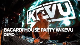 Bacardi House Party with KEVU at DEMO