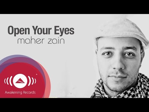 Maher Zain - Open Your Eyes | Official Lyric Video