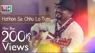 Hothon Se Chhu Lo Tum | Unplugged | ULFAT | ft. Abhijit Sen & Rupali Rakshit