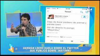 Germán Loero aclara supuesto insulto racista hacia Mayimbú