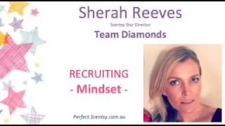 How to be the best Scentsy recruiter - video 1