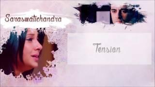 Saraswatichandra - Tension