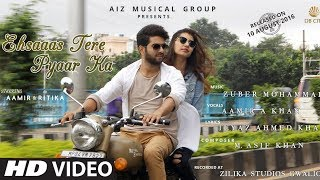 """Ehsaas Tere Pyaar Ka "" New Latest Hindi Romantic Sad Songs 2017 | Official Video| AIZ Musical Group"