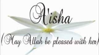 Siddiq e Akbar Ki tu he Bayte   Hazrat Ayesha RA