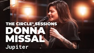 Donna Missal - Jupiter   ⭕ THE CIRCLE #15   OFFSHORE Live Session