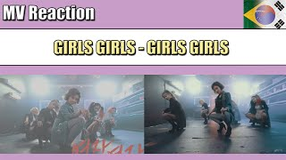 GIRLS GIRLS (여자여자) - GIRLS GIRLS (여자여자) | MV REACTION