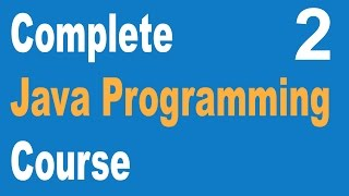 Complete Core Java Programming Course Beginners to Advance 2
