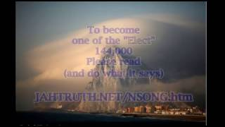 "A Message to the 144,000 ""Elect"" Rapture: Learn The New Song"