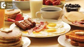 Breakfast ideas for weight loss - Dr. Priya Jain