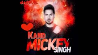 Brand New Punjabi Song 2017 Kand|Mickey Singh (Full Audio) |