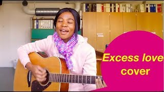 Jesus you love me too much//Excess love -Mercy Chinwo// guitar cover by Blessing Anita.