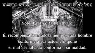 YIGDAL ELOHIM JAI - CAPELA EN SINAGOGA - HEBREO, FONÉTICA, ESPAÑOL | יגדל אלהים חי - שיר בית הכנסת