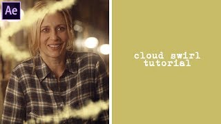 after effects tutorial | cloud swirl
