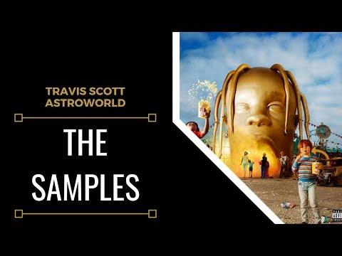 Samples From: Travis Scott - Astroworld | XSamples