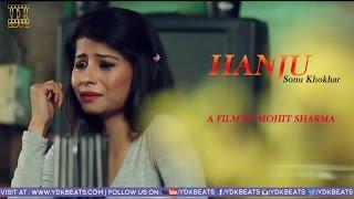Top Latest Punjabi Songs | Hanju | Sonu Khokhar | Mohit | Official Video || Full HD || YDK BEATS