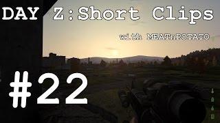 DAY Z Short Clips #22 : Elektro Firefight