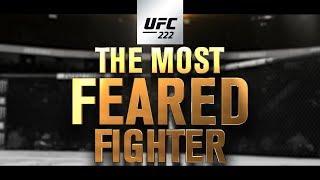 UFC 222: Cyborg vs Kunitskaya - The Most Feared Fighter