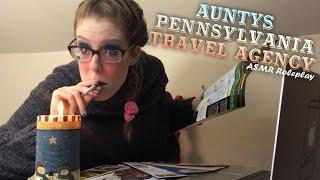 ASMR PSYCHO AUNTYS PENNSYLVANIA TRAVEL AGENCY ROLEPLAY