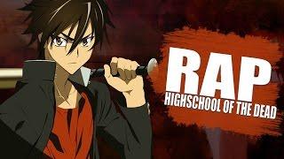 RAP DE HIGHSCHOOL OF THE DEAD - Quiero Escapar   Rapnime