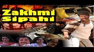 Zakhmi Sipahi - Full Movie