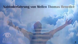 Nahtoderfahrung von Mellen Thomas Benedict