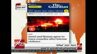 نقاط ساخنة| جارديان.. الوساطة المصرية تنعي العنف الأكثر حدة بين غزة وإسرائيل