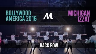 Michigan Izzat | Bollywood America 2016 [Official Back Row]