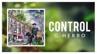 G Herbo - Control (Official Audio)