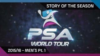 Squash: Story Of The Season - 2015/16 Men's Pt. 1