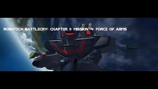 Robotech Battlecry | Chapter 1 Mission 4 | Force Of Arms (End Of Chapter 1)