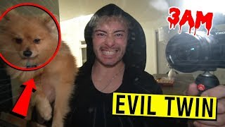 MY EVIL TWIN STOLE MY DOG FROM MY HOUSE AT 3 AM!! (SCARY)