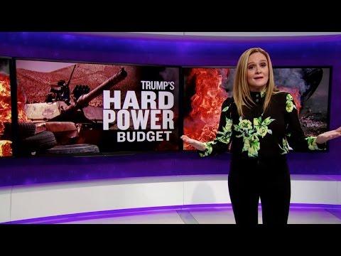 Xxx Mp4 Trump S Hard Power Budget Full Frontal With Samantha Bee TBS 3gp Sex