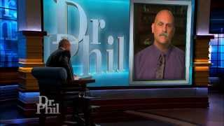 Dr. Phil Has a Warning for a Husband
