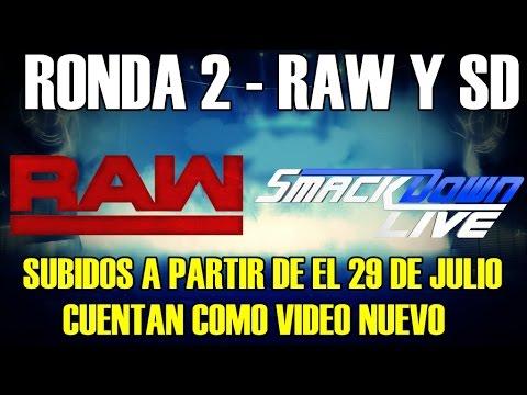 XNX RONDA 2 - SMACKDOWN Y RAW