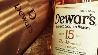 Dewar's 15 The Monarch Whisky Tasting Review And A Soon To Be Scotch Bar: Scotch Test Dummies
