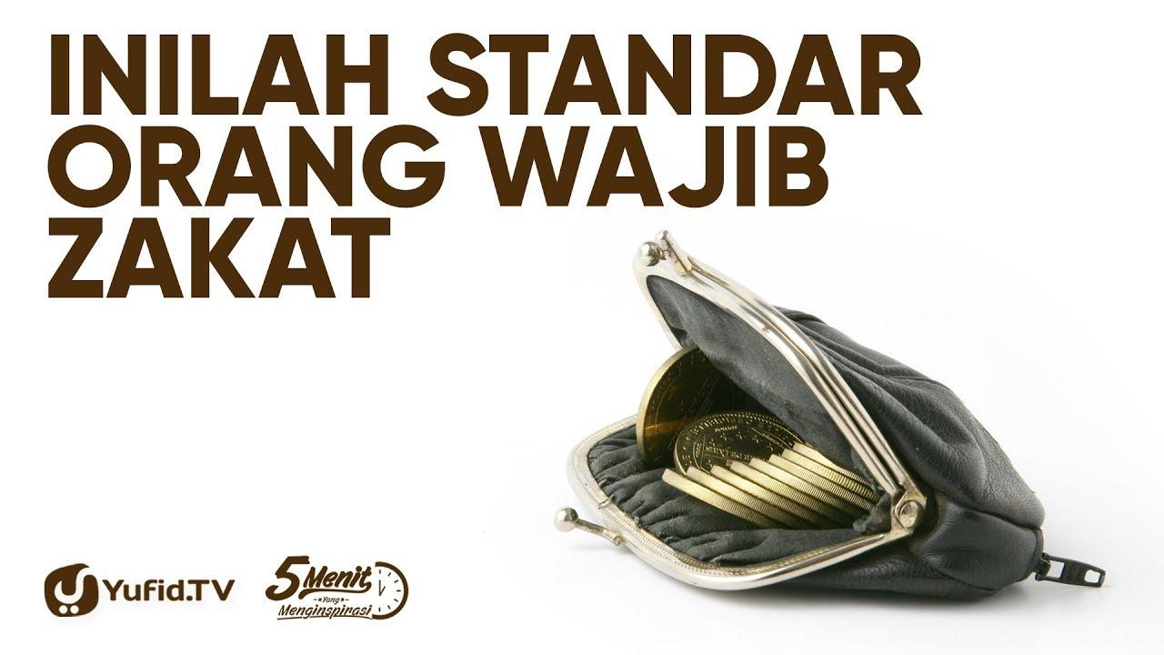 Orang yang Wajib Membayar Zakat (Wajib Zakat) - Ustadz Ammi Nur Baits - 5 Menit yang Menginspirasi