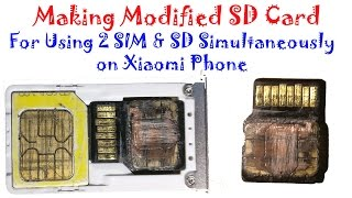 Making modified SD Card for using  2 SIM & SD Card Simultaneously in Xiaomi hybrid SIM slot