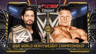 WWE RAW 12/28/15 - Roman Reigns vs Brock Lesnar - WWE World Heavyweight Championship Match
