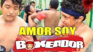 AMOR SOY BOXEADOR ( ROCKY PARODIA )