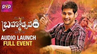 Brahmotsavam Audio Launch | Full Event | Mahesh Babu | Samantha | Kajal | Pranitha | PVP