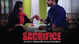 SACRIFICE First look Teaser| Eid Natok 2016 | Sojol & Momo